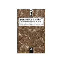 The Next Threat - Western Perceptions of Islam