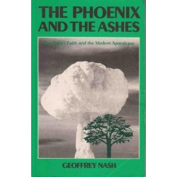 The Phoenix and the Ashes: Baha'i Faith and the Modern Apocalypse