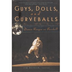 Guys, Dolls and Curveballs: Damon Runyon on Baseball