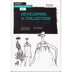 Basics Fashion Design. Developing a Collection