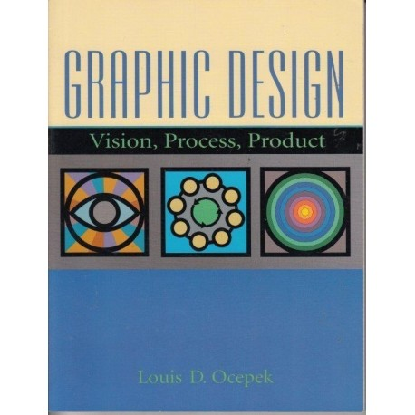 Graphic Design: Vision, Process, Product