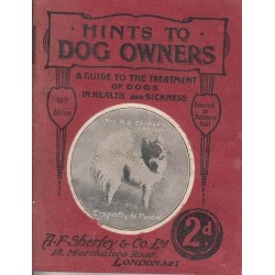 Hints to Dog Owners : A Manual for the Daily Use of Dog Owners, Breeders etc.