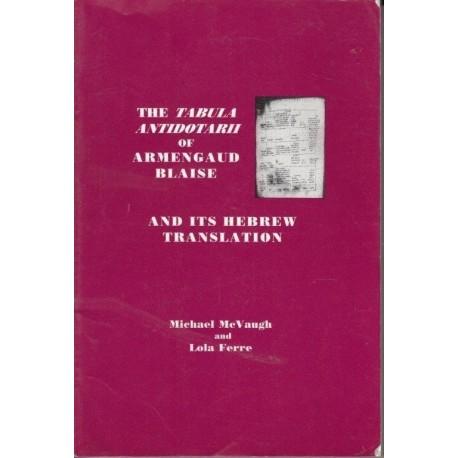 The Tabula Antidotarii of Armengaud Blaise