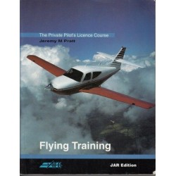 The Private Pilot's Licence Course: Flying Training Bk. 1