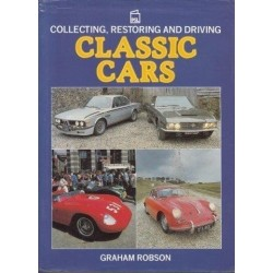 Collecting, Restoring And Driving Classic Cars