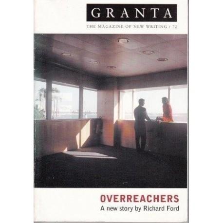 Granta 72. Overreachers