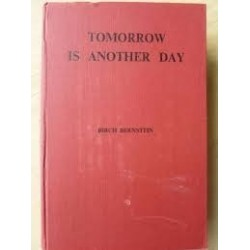 Tomorrow Is Another Day. (An Historical Romance of South Africa - 1652 to the present day)