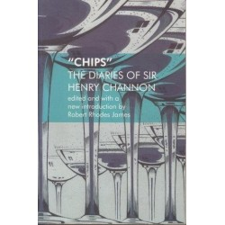 Chips. The Diaries of Sir Henry Channon