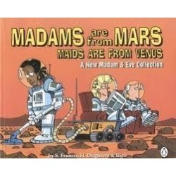 Madams Are From Mars, Maids Are From Venus