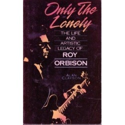 Only the Lonely: Roy Orbison