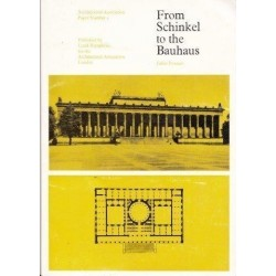 From Schinkel to the Bauhaus (Architectural Association Papers)