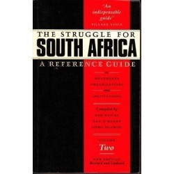 The Struggle For South Africa: A Reference Guide Vol. 2
