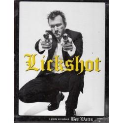 Lickshot: A Photo Scrapbook