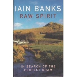 Raw Spirit: In Search Of The Perfect Dram