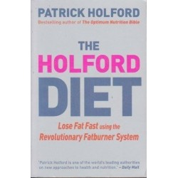 The Holford Low Gl Diet: Lose Weight And Feel Great In 30 Days
