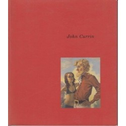 John Currin: Oevres/Works : 1989-1995