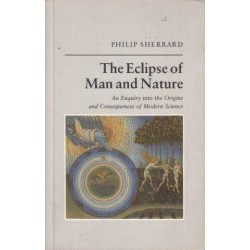 The Eclipse of Man and Nature