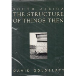 South Africa: The Structure of Things Then