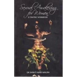 Sexual Awakening for Women. A Tantric Workbook