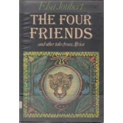 The Four Friends, And Other Tales From Africa