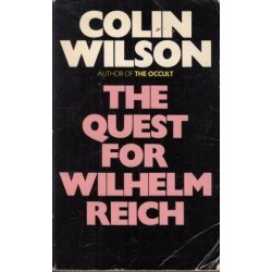 The Quest For Wilhelm Reich