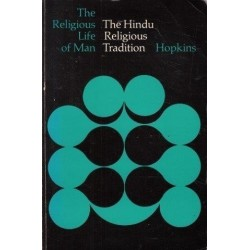 The Hindu Religious Tradition (The Religious Tradition Of Man)