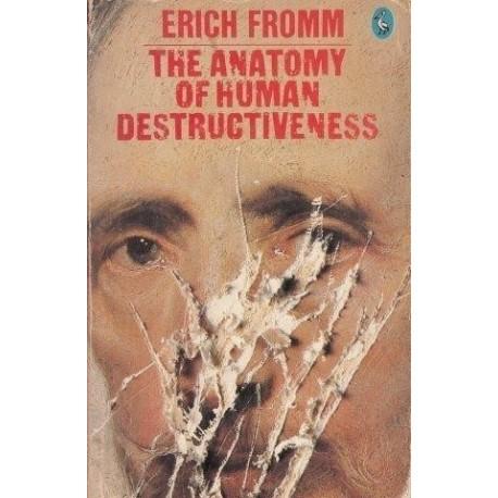 Fromm Erich The Anatomy Of Human Destructiveness