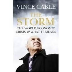 The Storm. The World Economic Crisis & What it Means