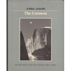 The Camera (The New Ansel Adams Photography Series / Book 1)
