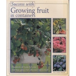Growing Fruits in Containers (Success with)