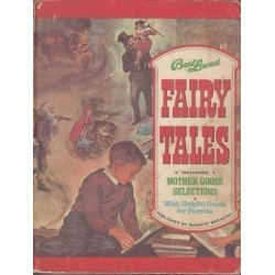Best Loved Fairy Tales Including Mother Goose Selections