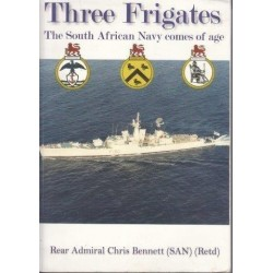 Three Frigates - The South African Navy Comes of Age