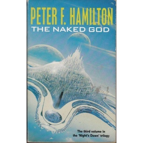 The Naked God (The Night's Dawn Book 2)