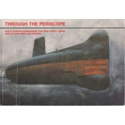 Through the Periscope. South African Submarines