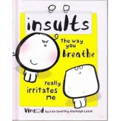 Insults