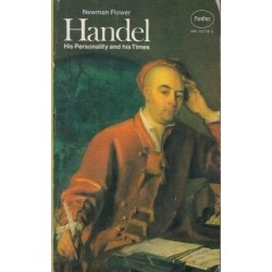 George Frideric Handel: His Personality And His Times