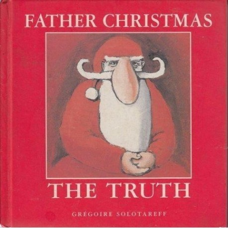 Father Christmas: The Truth