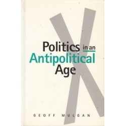 Politics In An Antipolitical Age