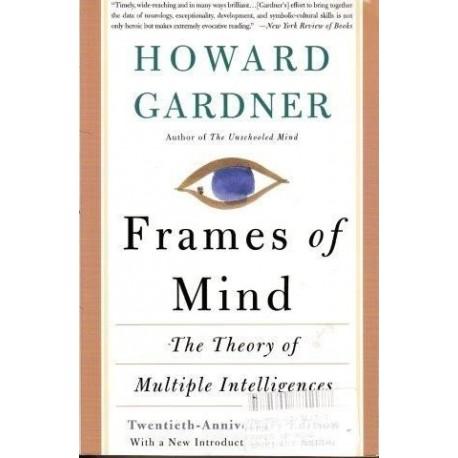 Gardner Howard Frames Of Mind The Theory Of Multiple Intelligences