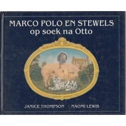 Marco Polo en Stewels op Soek na Otto