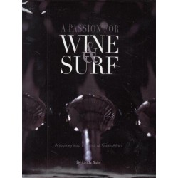 A Passion for Wine & Surf
