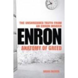 Enron Anatomy of Greed