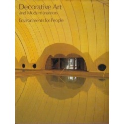 Decorative Art And Modern Interiors Volume 69 Environments For People