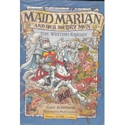 Maid Marian and Her Merry Men: Whitish Knight