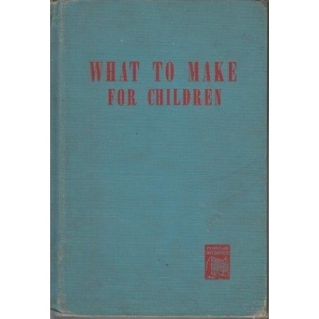 What to Make for Children