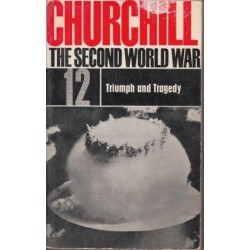 The Second World War: Vol 12 Triumph and Tragedy