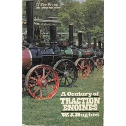 A Century of Traction Engines