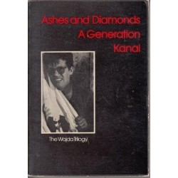 Ashes And Diamonds/A Generation/Kanal