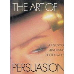 The Art of Persuasion: History of Advertising Photography