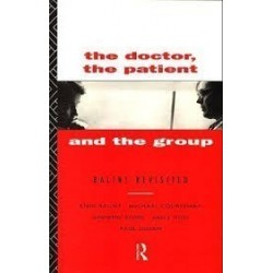The Doctor, the Patient and the Group: Balint Revisited